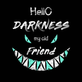 Hello Darkness My Old Friend by Psycho Shadow
