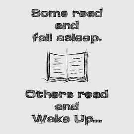 Some read and fall asleep, others read and wake up by Psycho Shadow