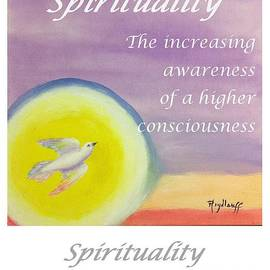 Spirituality - Art With A Message Poster by Pat Heydlauff