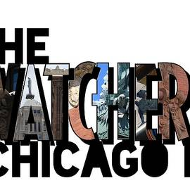 The Watchers Of Chicago Illinois Big Letter by Colleen Cornelius