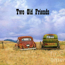 Two Old Friends- with text by Sarah Batalka