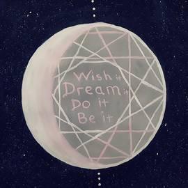 Wish, Dream, Do, Be by Vale Anoa'i