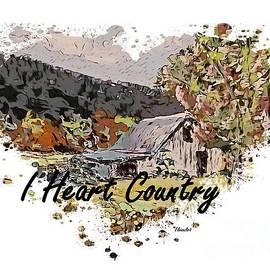 I Heart Country with Words by Eloise Schneider Mote