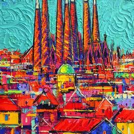 SAGRADA FAMILIA BARCELONA ABSTRACT CITYSCAPE textural impasto knife oil painting Ana Maria Edulescu by Ana Maria Edulescu