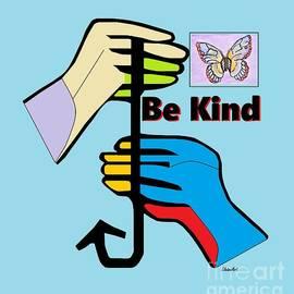 ASL Be Kind by Eloise Schneider Mote