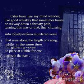Cabin Fever by Zsanan Studio