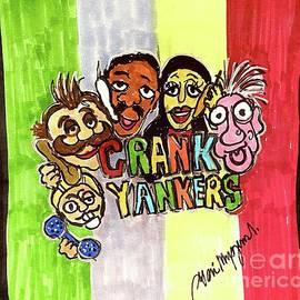 Crank Yankers  by Geraldine Myszenski
