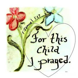 For This Child I Prayed by Eloise Schneider Mote