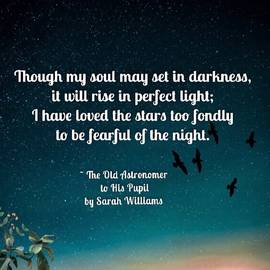 Inspirational Quote I Have Loved The Stars Too Fondly