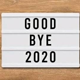 Good Bye 2020 by Nader Rangidan