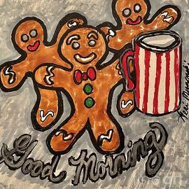 Good Morning Gingerbread man by Geraldine Myszenski