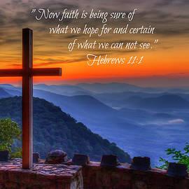 Greenville SC The Magnificent Cross Sunrise Hebrews 11 Verse 1 Pretty Place Chapel Bible Art by Reid Callaway