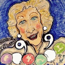 Happy Birthday Betty White  by Geraldine Myszenski