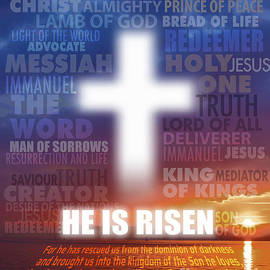 He is Risen - Easter by M Odile Cheong