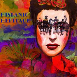 Hispanic Heritage  by Jeff Burgess