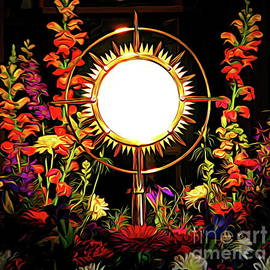 Holy Eucharist in Monstrance Surrounded by Flowers Abstract Expressionism Effect by Rose Santuci-Sofranko