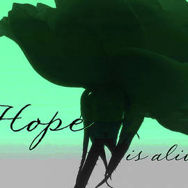 Hope is Alive Rose Silhouette - Floral Photography and Art - Rose Macro w-Text by Brooks Garten Hauschild