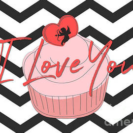 I Love You Cupcake by Diann Fisher
