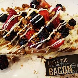 I Love You More Than Bacon Berries by Tammie Sisneros