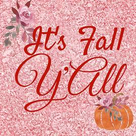 It's Fall Y'All by Georgia Threet