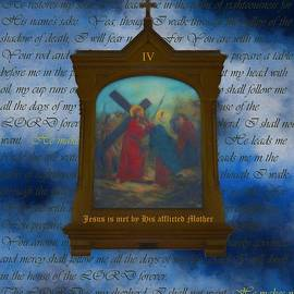 IV Jesus Is Met By His Afflicted Mother by Joan Stratton