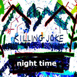 Killing Joke 1985 album  by Enki Art