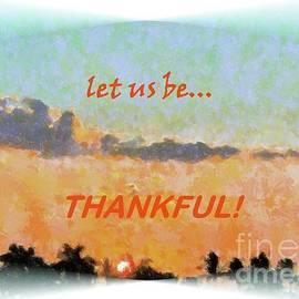 Let Us Be Thankful by Barbie Corbett-Newmin