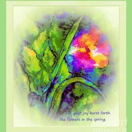 Let Your joy Burst Forth by Hazel Holland