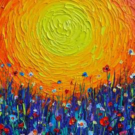 MEADOW SUNSET abstract colorful wildflowers textural impasto knife oil painting Ana Maria Edulescu by Ana Maria Edulescu