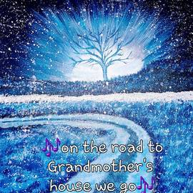on the road to Grandmother's house we go  by Sheri Goodyear