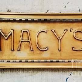 Original Macy's Sign N Y C  by Marcus Dagan