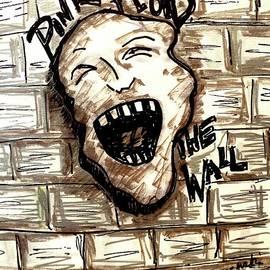 Pink Floyd The Wall by Geraldine Myszenski