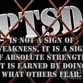 PTSD is not a sign of weakness... by Mark Hendrickson