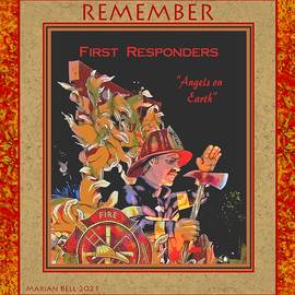 REMEMBER - First Responders - Angels on Earth by Marian Bell