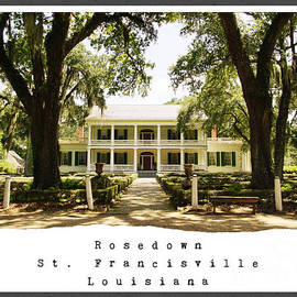 Rosedown Plantation by Southern Tradition