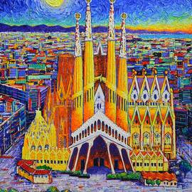 SAGRADA FAMILIA BARCELONA AERIAL VIEW DAWN BY MOON impasto knife oil painting by Ana Maria Edulescu by Ana Maria Edulescu