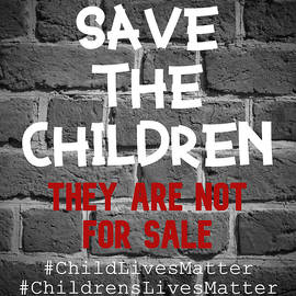 Save The Children - Stand Up For The Children by Absinthe Art By Michelle LeAnn Scott