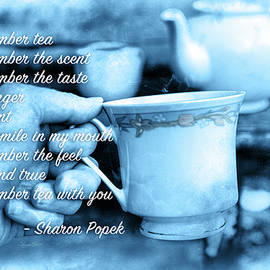 Tea with You by Sharon Popek
