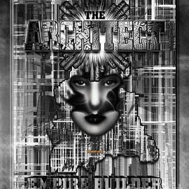 The Architect - Empire Builder by Xzendor7