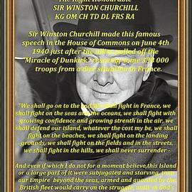 The Famous - We Shall Fight On The Beaches - Speech By Sir WInston Churchill by Gert J Rheeders