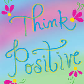 Think Positive by Nishma Creations