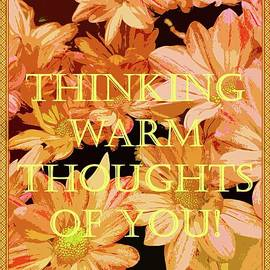 Thinking Warm Thoughts of You by Barbie Corbett-Newmin