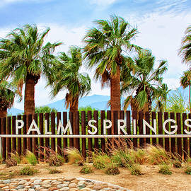 WELCOME TO PARADISE Palm Springs CA by William Dey