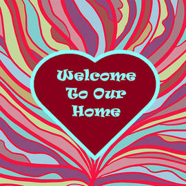 Weocome To Our Home by Chante Moody