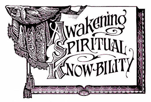 Awakening Spiritual Knowbility by Dale Michels
