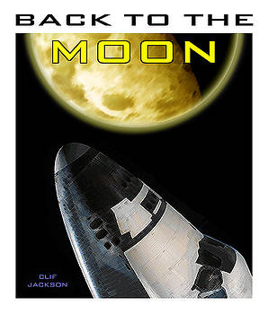 Back To The Moon by Clif Jackson