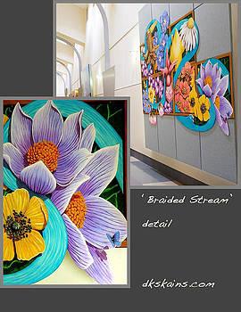 Braided Stream by Dorinda K Skains