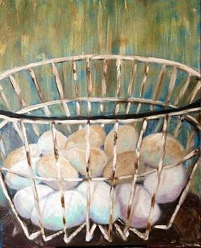 Don't put all your eggs in one basket by Jenell Richards