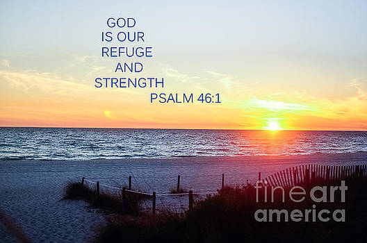 Refuge and Strength by Reflections by Brynne Photography
