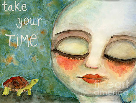 Take your time by AnaLisa Rutstein
